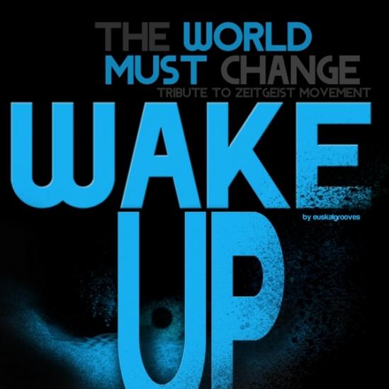 the-world-must-change-wake-up