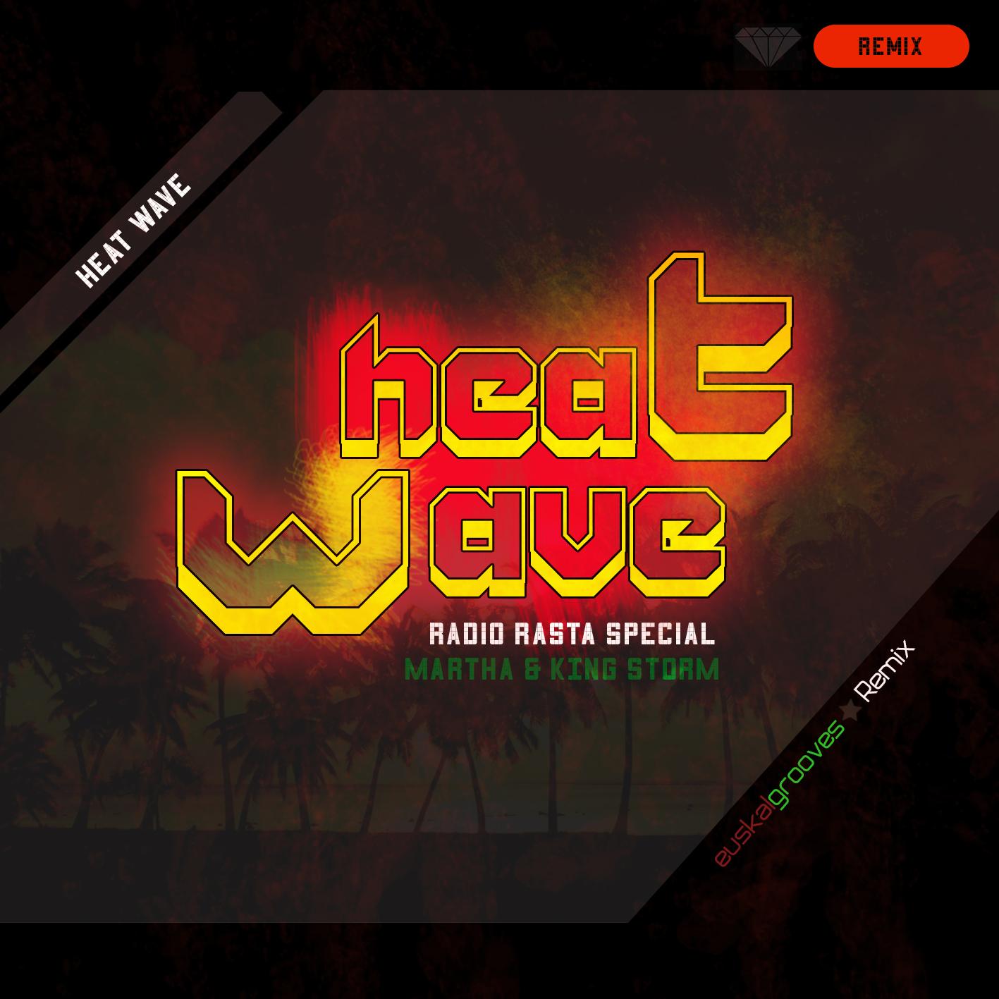 Euskalgrooves -HeatWave ( Remix )